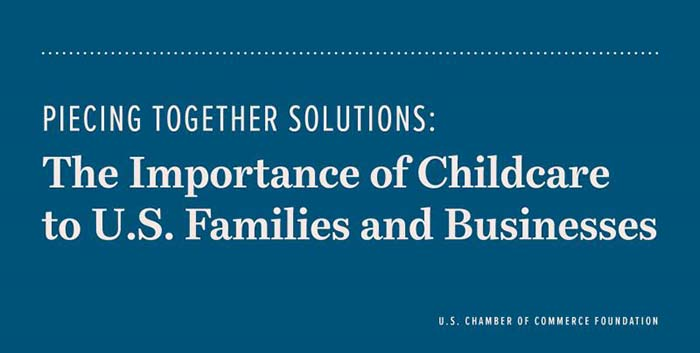 The Importance of Childcare to U.S. Families and Businesses