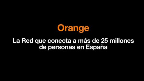 La Red que te acerca a lo que más quieres  – Orange